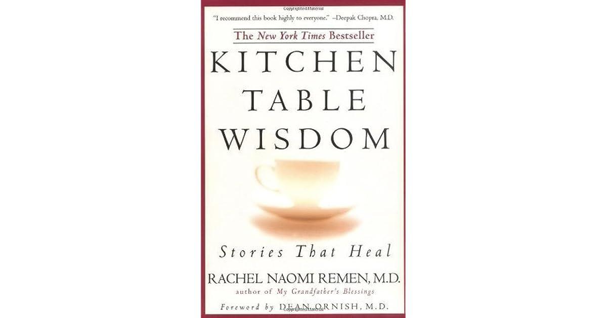 Naomi Remen Kitchen Table Wisdom