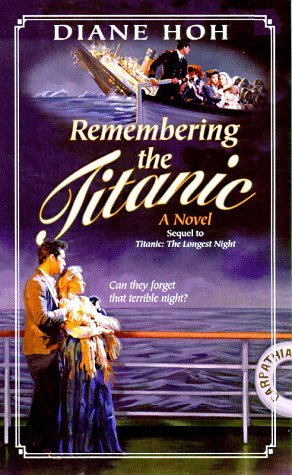 Ebook Remembering The Titanic By Diane Hoh