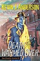 Death Warmed Over (Dan Shamble, Zombie P.I. #1)