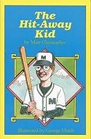 The Hit-Away Kid (Peach Street Mudders)