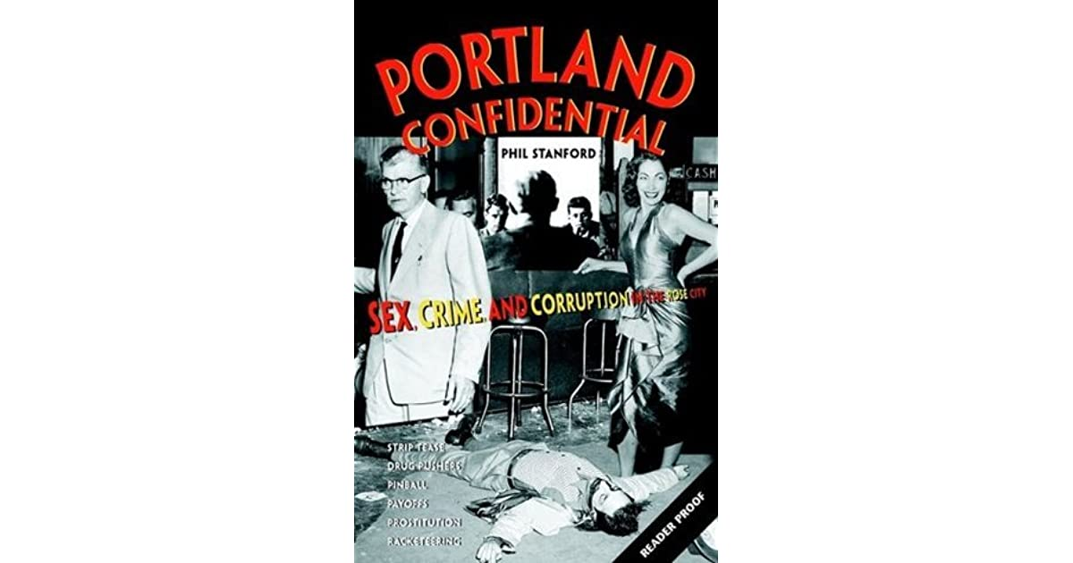 City confidential corruption crime in portland rose sex