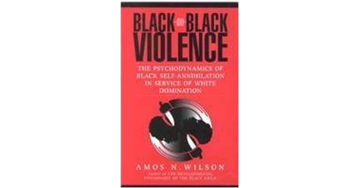 Annihilation black domination in psychodynamics self service white