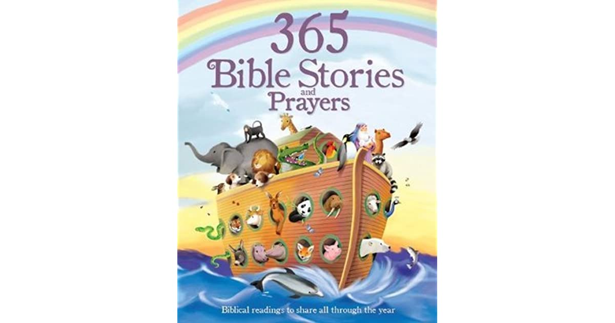 365 Bible Stories and Prayers: Biblical Readings to Share All ...
