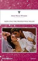 Mills & Boon : Seducing The Proper Miss Miller