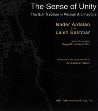 The Sense of Unity: The Sufi Tradition in Persian Architecture