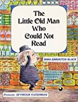 Little Old Man Who Could Not Read