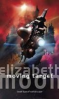Moving Target (Vatta's War, #2)
