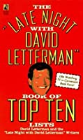 """The """"Late Night With David Letterman"""" Book of Top Ten Lists"""