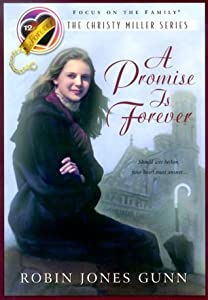 A Promise Is Forever (Christy Miller, #12)