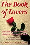 The Book of Lovers: Men Who Excite Women, Women Who Excite Men, a Personal Guide