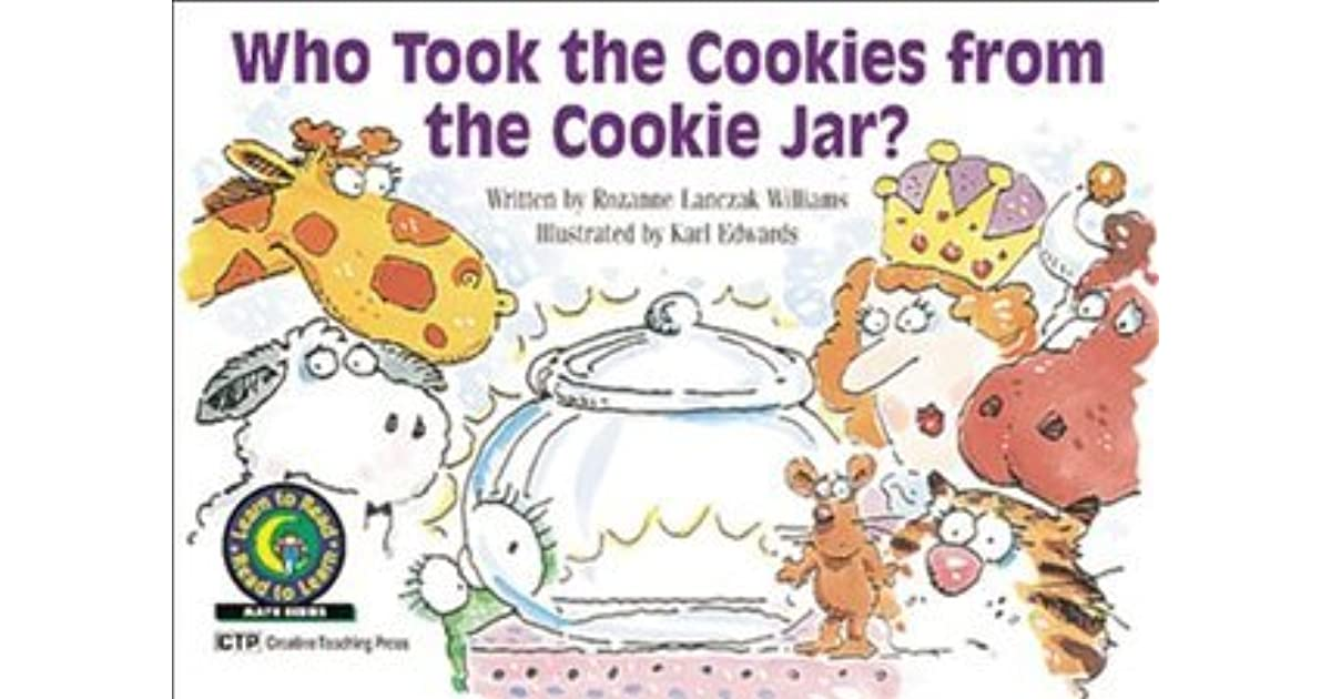 Who Took The Cookie From The Cookie Jar Book Amazing Who Took The Cookies From The Cookie Jar By Rozanne Lanczak Williams