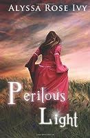 Perilous Light (The Afterglow Trilogy, #2)