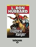 The Toughest Ranger (Large Print 16pt)