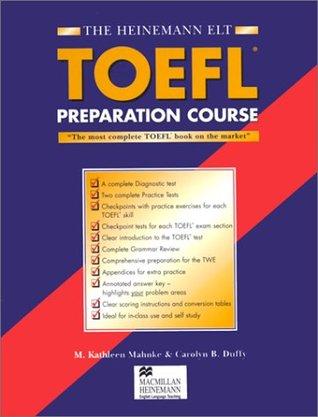 Heinemann Toefl Preparation Course By M Kathleen Mahnke
