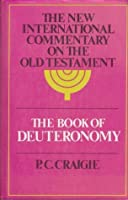 The Book of Deuteronomy (The New international commentary on the Old Testament)