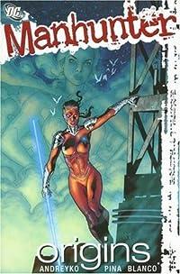 Manhunter, Vol. 3: Origins
