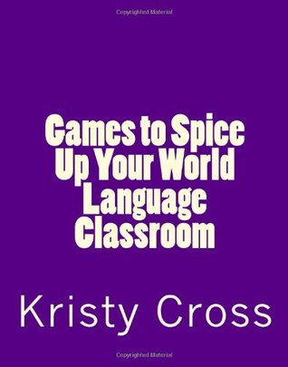 Games to Spice up Your World Language Classroom