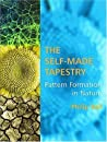 Book cover for The Self-Made Tapestry: Pattern Formation in Nature