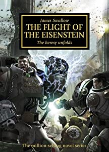The Flight of the Eisenstein (The Horus Heresy #4)