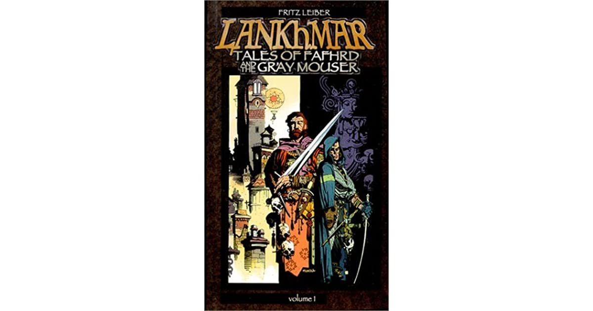 Ebook Lankhmar Tales Of Fafhrd And The Gray Mouser Vol 1 By Fritz Leiber