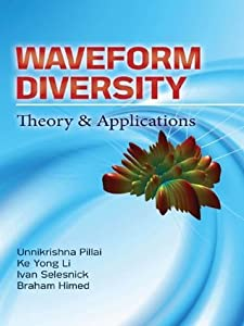Waveform Diversity: Theory & Applications : Theory & Application
