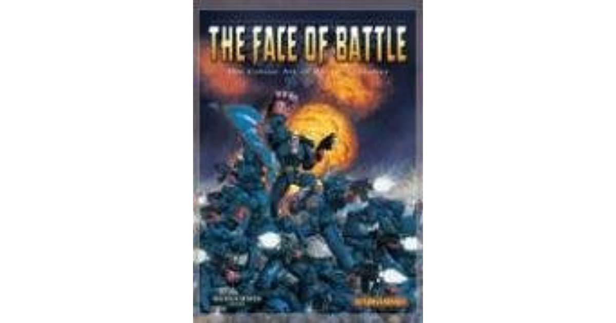 The Face Of Battle The Colour Art Of David Gallagher By David Gallagher