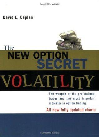 The New Option Secret - Volatil - David L