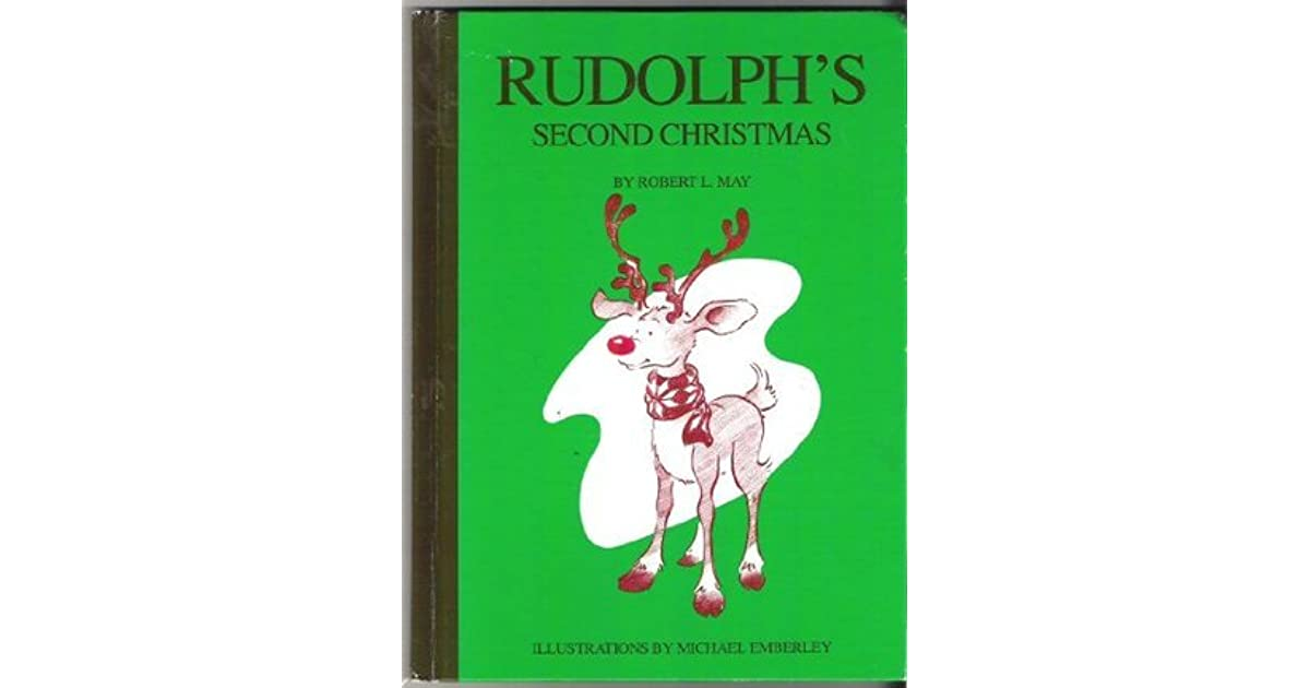Rudolph's Second Christmas by Robert Lewis May