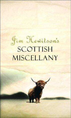 Jim Hewitson's Original Scots Miscellany (Black & White Publishing)
