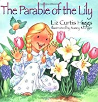 The Parable of the Lily (Parable Series)