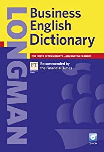 Longman Business English Dictionary, Paperback with CD-ROM (2nd Edition) (Other Dictionaries)