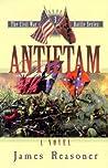Antietam (The Civil War Battle Series, #3)