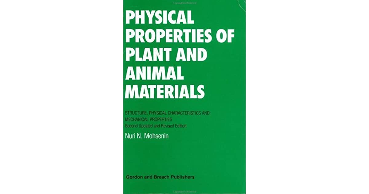 Physical Properties of Plant and Animal Materials by Nuri N  Mohsenin