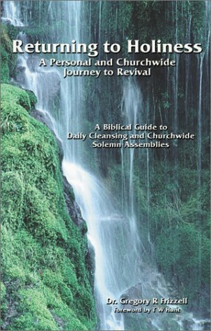 Returning to Holiness: A Personal and Churchwide Journey to Revival