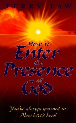 How to Enter the Presence of God