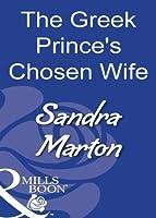 The Greek Prince's Chosen Wife (Mills & Boon Modern)