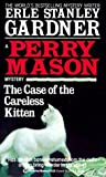 The Case of the Careless Kitten (Perry Mason, #21)