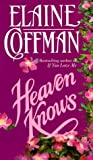 Heaven Knows (Mackinnon, #5)
