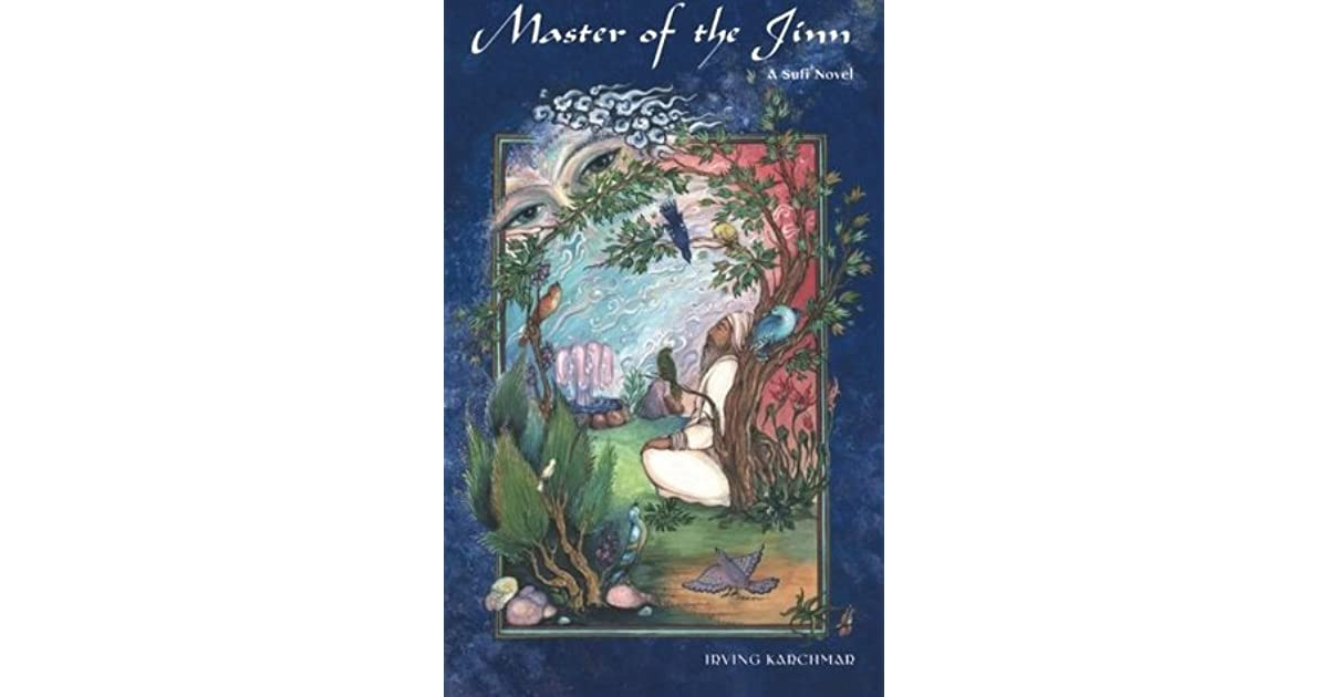 Master Of The Jinn A Sufi Novel By Irving Karchmar