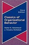 Classics of Organizational Behavior