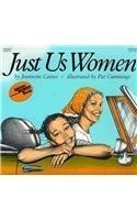 Just Us Women (Reading Rainbow Books (Pb))
