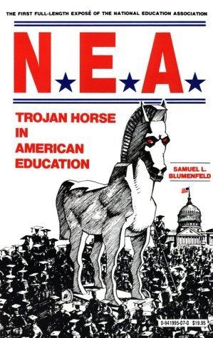 NEA: Trojan Horse In American Education