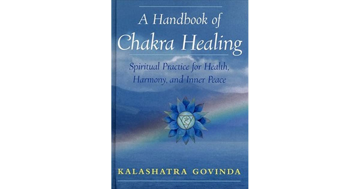 A Handbook of Chakra Healing: Spiritual Practice for Health