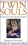Twin Souls: Finding Your True Spiritual Partner