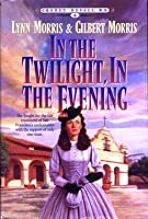 In the Twilight, in the Evening (Cheney Duvall, M.D. Series #6)