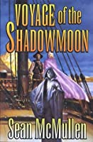 Voyage of the Shadowmoon (The Moonworlds Saga)
