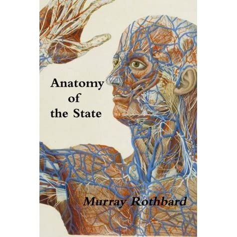 Tonys Review Of Anatomy Of The State