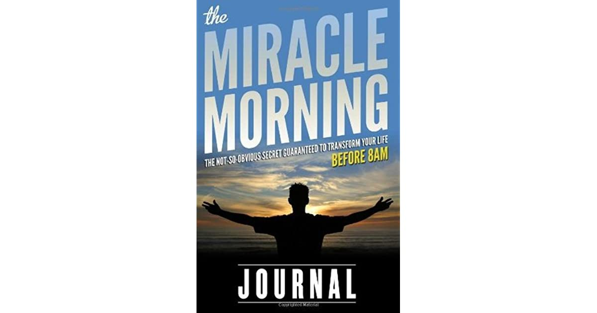 the miracle morning journal by hal elrod. Black Bedroom Furniture Sets. Home Design Ideas
