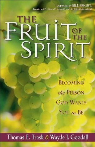 The Fruit of the Spirit Becoming the Person God Wants You to Be