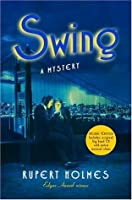 Swing: A Mystery